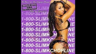 Nice & Slow 51.5 (1-800-Slim K Chopline) [Full Mixtape]