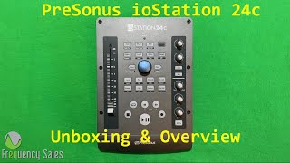 PreSonus ioStation 24c Unboxing & Overview