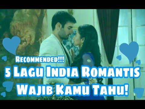 5 LAGU INDIA ROMANTIS PALING ENAK DI DENGAR - RECOMMENDED !!! 2017 #LADYYOO