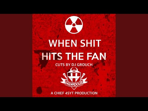 When Shit Hits the Fan (feat. DJ Grouch) mp3