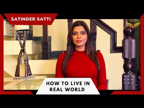 How To live In Real World || Satinder Satti || Ving'ss || Motivational Video 2018