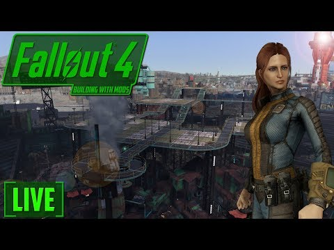 BUILDING WITH MODS - Dystopian Diamond City - PART 5  - FALLOUT 4 - LIVE!! low res