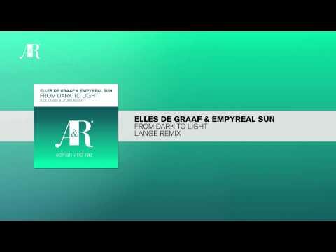 Elles de Graaf & Empyreal Sun - From Dark To Light (Lange Remix) 2004 Adrian Raz Recordings