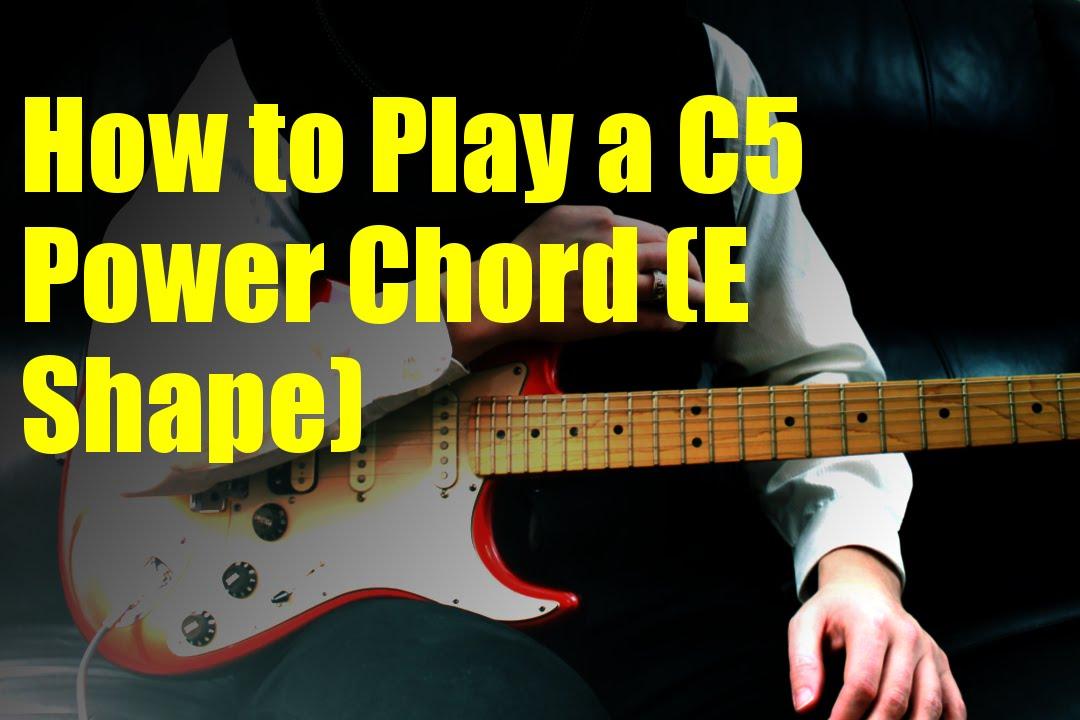 How to Play a C5 Power Chord (E Shape) - YouTube