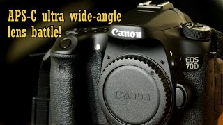 8x Ultra wide-angle zoom lens comparison battle! APS-C lenses from Canon, Sigma, Tamron & Tokina