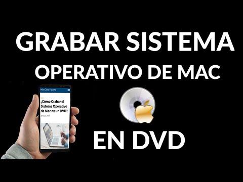 Cómo Grabar Sistema Operativo Mac en un DVD