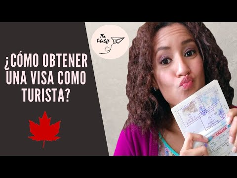 Requisitos Aprobatorios Para Obtener Una Visa  De Turismo A Canadá - 2019