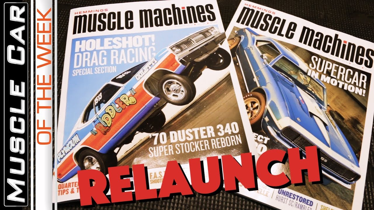 Hemmings Classic Car Magazine: Hemmings Muscle Machines Magazine Relaunch: Muscle Car Of
