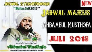 Jadwal Majelis Ahbaabul Musthofa/Habib Syekh bin Abdul Qodir Assegaf/Syekhermania Bulan Juli 2018