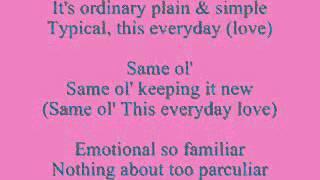 Rascal Flatts- This Everyday Love Lyrics