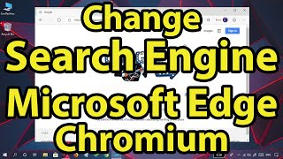 How to change the default search engine in Microsoft Edge Chromium