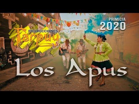 Los Apus Del Perú / No Quiero Perderte / Primicia 2020 4k / Tarpuy Producciones