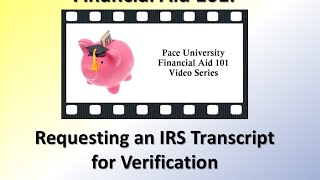 Requesting an IRS Transcript for Verification