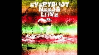 Everybody Needs Love Riddim (Full Album)