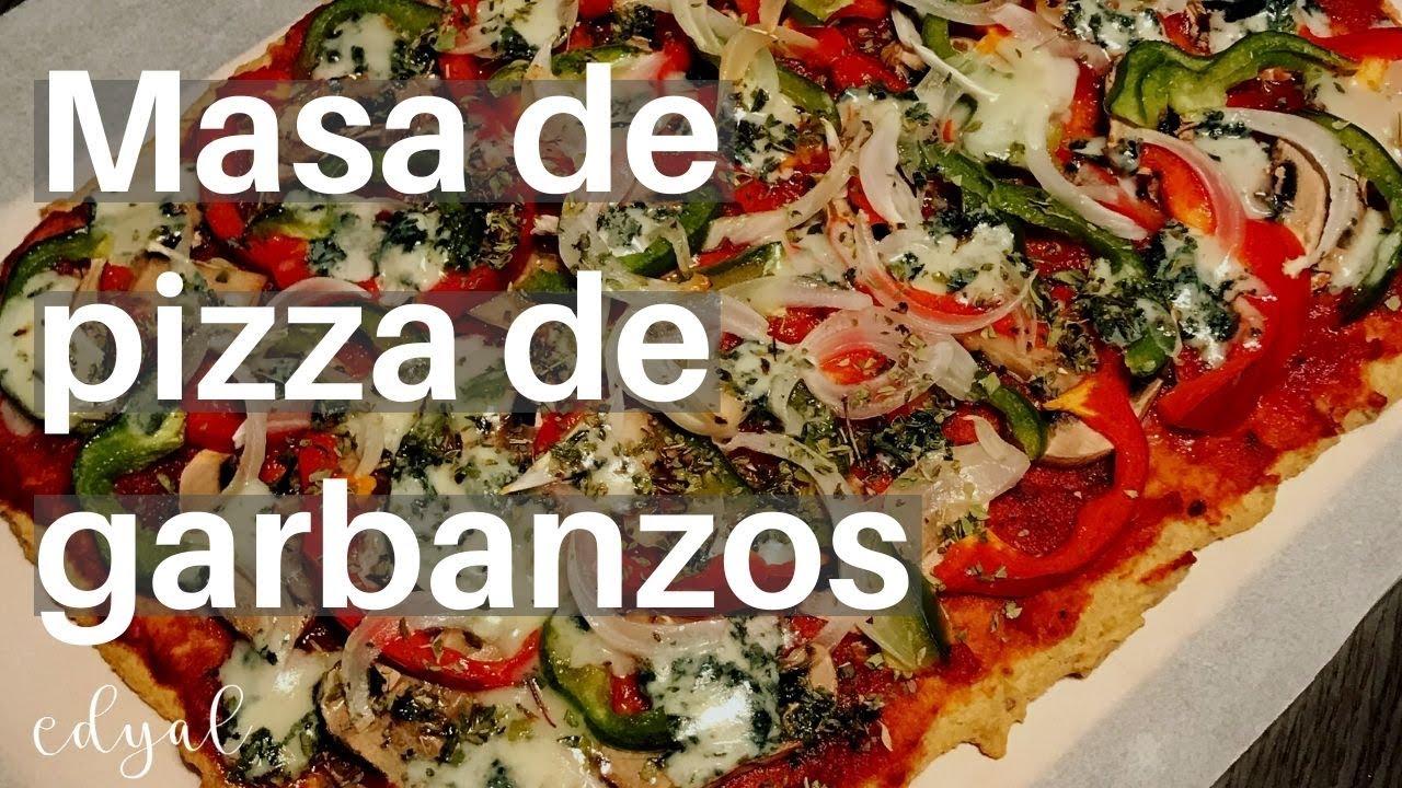 Masa De Pizza De Garbanzos Youtube