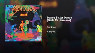 Dance Sister Dance (Baila Mi Hermana)