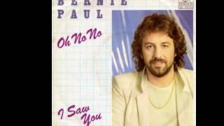 Bernie Paul - Oh no no (2000 Remix)