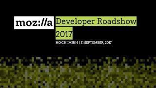 Mozilla Developer Roadshow - Ho Chi Minh