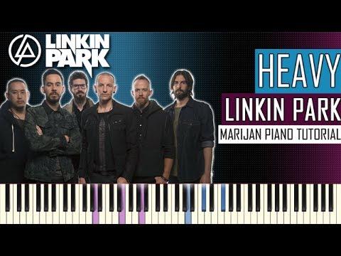 How To Play: Linkin Park ft. Kiiara - Heavy | Piano Tutorial