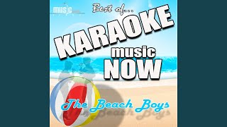 Don't Worry Baby (Karaoke Version) (Originally Performed By The Beach Boys)