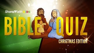 Christmas Bible Quiz for Kids | Sharefaith.com