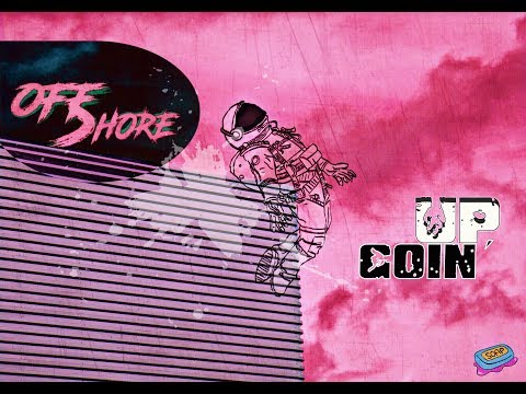 OffShore - Goin' Up 🚀 (Official Audio)