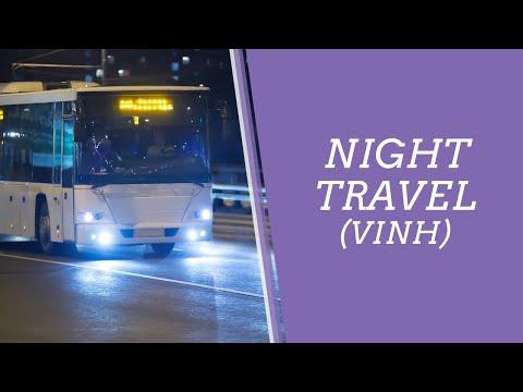 Vietnam - Night Travel (Vinh)
