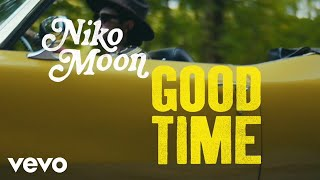 Niko Moon - GOOD TIME (Behind the Video)