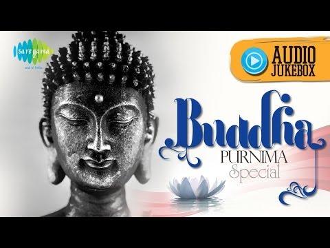 Buddha Purnima Special | Gautam Buddha Mantras and Bhajans