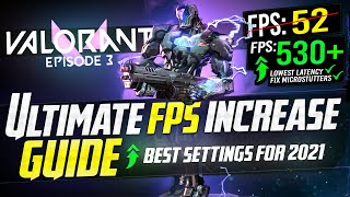 🔧 VALORANT: Dramatically incŗease performance / FPS with any setup! EPISODE 3 Best Settings 2021 🆕✔️