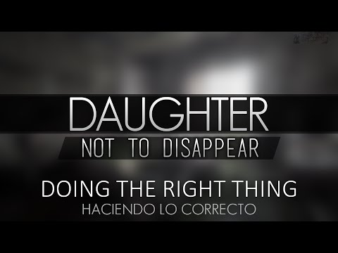 Daughter - Doing The Right Thing (Subtitulada en español)