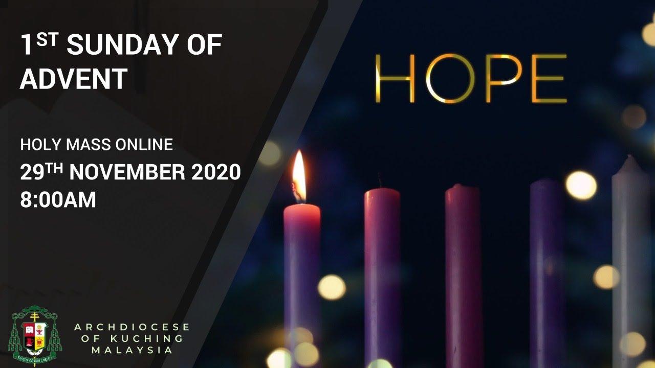 English Mass - 1st Sunday of Advent, 2020