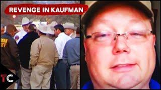 Deadly Revenge in Kaufman County