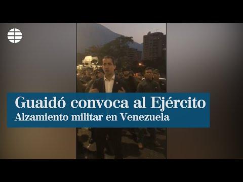 Juan Guaidó convoca al Ejército en Venezuela