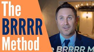 The BRRRR Method Real Estate | Justin Brennan