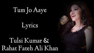 Tum Jo Aaye Zindagi Main Lyrics | Tulsi Kumar | Rahat Fateh Ali  | Pritam | Ajay Devgan | RB Lyrics Thumb