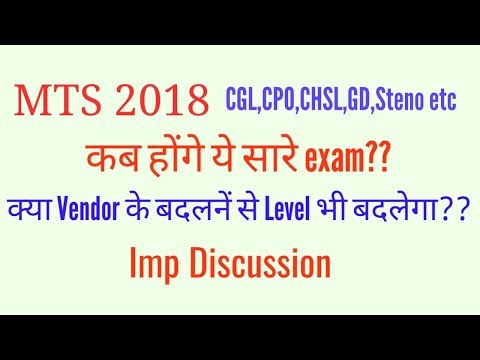 Most Important about Ssc CGL,MTS,CPO and Other Exam 2017-18 and 2019