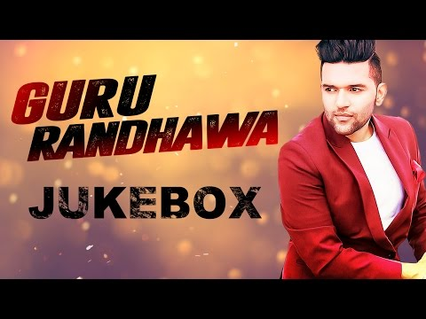 Latest Punjabi Songs: Guru Randhawa All Songs  TSeries Apna Punjab