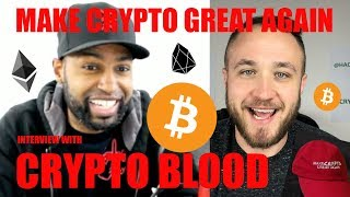 MAKE CRYPTO GREAT AGAIN WITH CRYPTO BLOOD