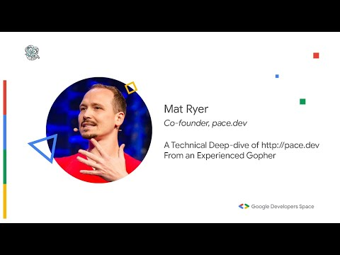 A Technical Deep-dive of http://pace.dev From an Experienced Gopher - Mat Ryer