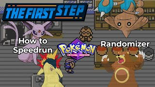 The First Step - How To Speedrun Pokemon Crystal Randomizer