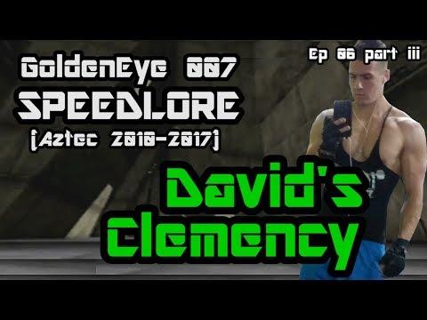 Aztec 2010 - Present (GoldenEye 007 SpeedLore - Episode 06 iii : David's Clemency)