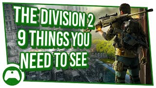 9 Things you need to see and 1 Dark Zone Exclusive Reveal in The Division 2 | Xbox One