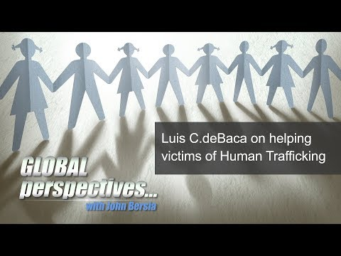 Global Perspectives: Luis C. deBaca