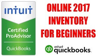 QuickBooks Online Inventory Tutorial 2017 by Certified ProAdvisor