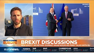 Brexit Discussions: new Brexit secretary Dominic Raab holds his first talks with the EU