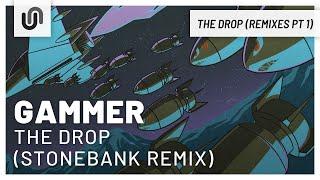 Gammer - THE DROP (Stonebank Remix)