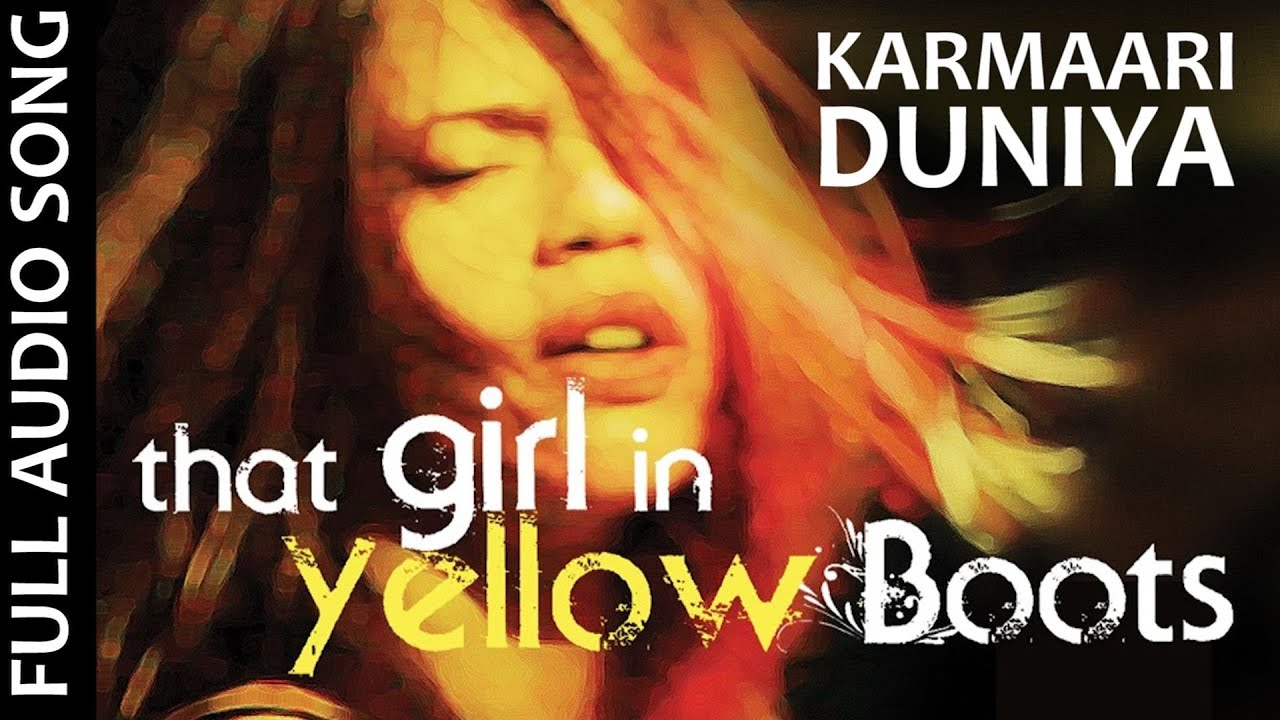 Download Karmaari Duniya- That Girl In Yellow Boots Song | Megha Sriram | Sant Kabir |Suhaas, Benedict, Naren