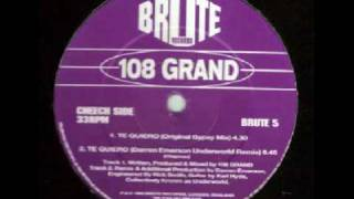 108 Grand - Te Quiero (Darren Emerson Underworld Remix)