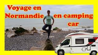 Probablement notre dernier voyage avec CE camping car ; Voyage en Normandie / Voyage et Nouvelle Vie